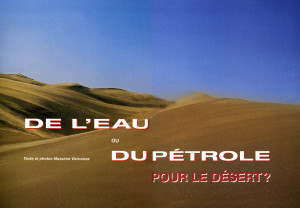 De l'eau ou du petrol pour le désert